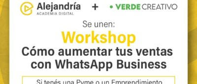 Workshop: Cómo aumentar tus ventas con WhatsApp Business